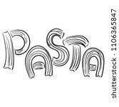 pasta. sketch. vector... | Shutterstock .eps vector #1106365847