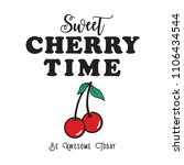 fresh cherry time fashion slogan | Shutterstock .eps vector #1106434544