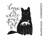 home is where your cat is. cute ... | Shutterstock . vector #1106660315