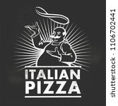 italian pizza chef. retro... | Shutterstock .eps vector #1106702441