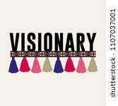 visionary slogan with aztec... | Shutterstock .eps vector #1107037001