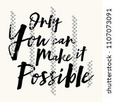 only you can make it possible... | Shutterstock .eps vector #1107073091