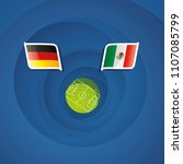 germany vs mexico flags... | Shutterstock .eps vector #1107085799
