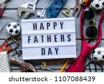 happy fathers day  father's day ...   Shutterstock . vector #1107088439