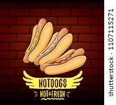 vector cartoon hotdogs label... | Shutterstock .eps vector #1107115271