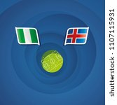 nigeria vs iceland flags... | Shutterstock .eps vector #1107115931