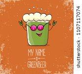 vector cartoon funky green beer ... | Shutterstock .eps vector #1107117074