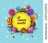 sweet world  vector cartoon... | Shutterstock .eps vector #1107122021