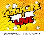 discipline is love. vector... | Shutterstock .eps vector #1107248915