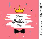 happy father's day template ... | Shutterstock .eps vector #1107293039