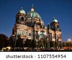 berliner dom  berlin cathedral  ... | Shutterstock . vector #1107554954