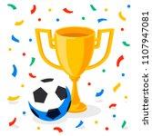 winner gold cup  football ball... | Shutterstock .eps vector #1107947081