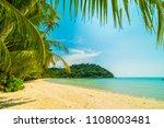 beautiful tropical beach and... | Shutterstock . vector #1108003481