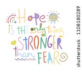 hope is the only thing stronger ... | Shutterstock .eps vector #1108180289