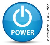 power isolated on special cyan... | Shutterstock . vector #1108222565