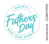 happy father's day best dad... | Shutterstock .eps vector #1108474931