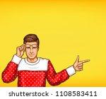 pop art vector man indicating... | Shutterstock .eps vector #1108583411