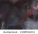 abstract art background. oil on ... | Shutterstock . vector #1108926311