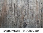 rough wood background or texture | Shutterstock . vector #1109029505