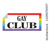 gay club label | Shutterstock .eps vector #1109070557