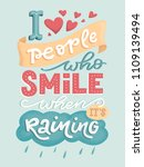 i love people who smile when it'...   Shutterstock . vector #1109139494