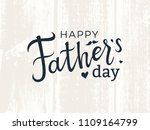 happy father's day lettering. | Shutterstock .eps vector #1109164799