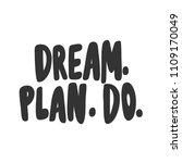 dream. plan. do. sticker for... | Shutterstock .eps vector #1109170049