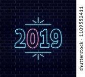 """neon numbers """" 2019"""". vector...   Shutterstock .eps vector #1109552411"""