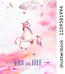 wild and free. watercolor... | Shutterstock . vector #1109581994