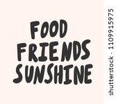 food friends sunshine. sticker... | Shutterstock .eps vector #1109915975