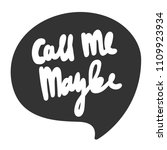 call me maybe. sticker for...   Shutterstock .eps vector #1109923934