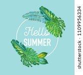 hello summer tropical design... | Shutterstock .eps vector #1109956334