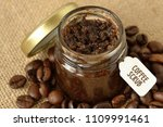 homemade coffee scrub in a...   Shutterstock . vector #1109991461
