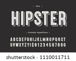 Stock vector hipster trendy typeface bold d style cool font alphabet modern typography for party poster t 1110011711