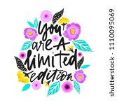 yuo are a limited edition.... | Shutterstock .eps vector #1110095069