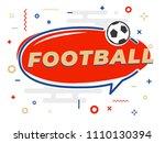 speech bubble word football... | Shutterstock .eps vector #1110130394