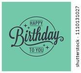 happy birthday vintage... | Shutterstock .eps vector #1110131027