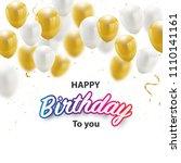 happy birthday celebration... | Shutterstock .eps vector #1110141161