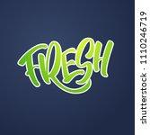 lettering fresh in green colors.... | Shutterstock .eps vector #1110246719
