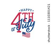 happy fourth of july  hand... | Shutterstock .eps vector #1110301421