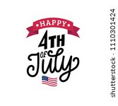 happy fourth of july  hand... | Shutterstock .eps vector #1110301424
