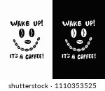 funny black and white coffee... | Shutterstock .eps vector #1110353525