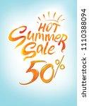hot summer sale. 50  off.... | Shutterstock . vector #1110388094