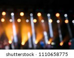 blurred view of stage lights... | Shutterstock . vector #1110658775