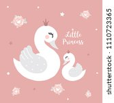 swan princess mother baby girl... | Shutterstock .eps vector #1110723365
