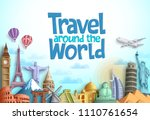 travel around the world vector... | Shutterstock .eps vector #1110761654
