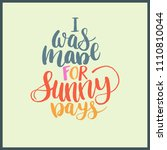 quote abour summer   i was made ... | Shutterstock .eps vector #1110810044