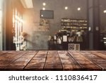 empty old wood table top and... | Shutterstock . vector #1110836417
