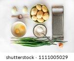 potato pancakes ingredients....   Shutterstock . vector #1111005029