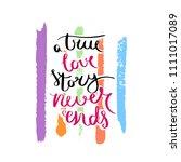 a true love story never ends.... | Shutterstock . vector #1111017089